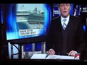 Blooper: Waves hit cruise s**t